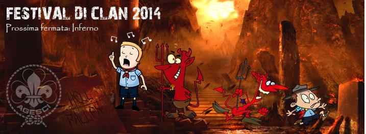 Festival di Clan 2014 - Prossima fermata: Inferno